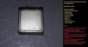 Procesador intel xeon e5 2670 8 nucleos 16 threats socket