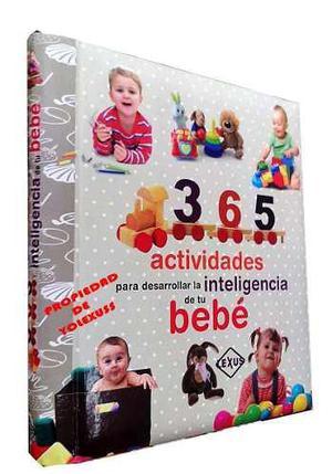 Libro 365 actividades desarrollar inteligencia de su bebe,or