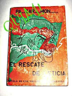 El rescate de leticia novela de una frustracion loretana