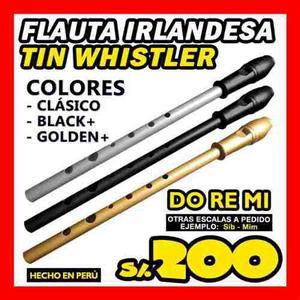 Tin whistler flauta irlandesa profesional hecha en peru