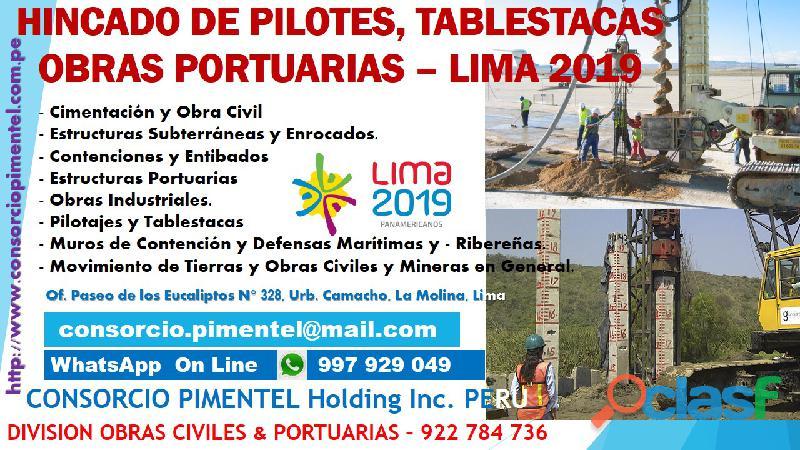 Hincados de pilotes, perforaciones, tablestacas de concreto armado, obras portuarias peru 2019