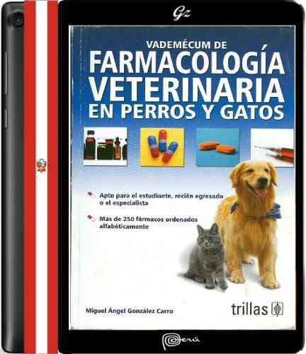 Libro Vademécum De Farmacología Veterinaria En Perros