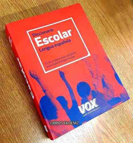 Libro diccionario escolar de la lengua española vox