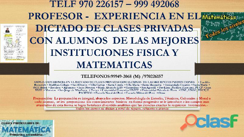 PROFESOR DE MATEMATICAS Y FISICA 970226157   999492068