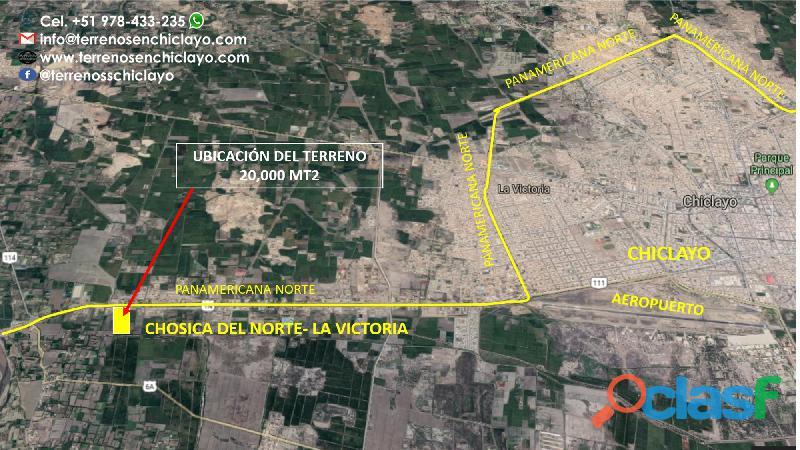 Terreno frente a la panamericana, la victoria chosica del norte 20,000 m²