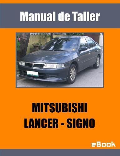 Manual Taller Reparacion Mitsubishi Lancer Signo 1.3 1.5 1.6