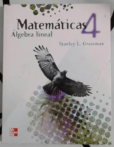 Matemáticas 4 algebra lineal libro nuevo original importado