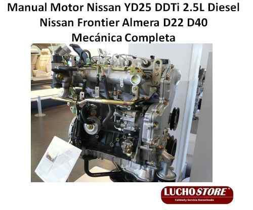 Motor nissan yd25ddti manual taller frontier navara diesel