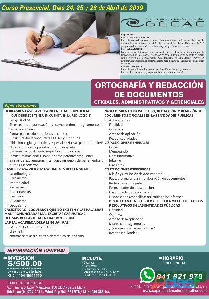 Ortografía y redacción de documentos oficiales, administrativos y gerenciales