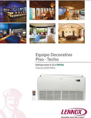 Aire acondionado decorativo tipo piso techo 36000 btu lennox