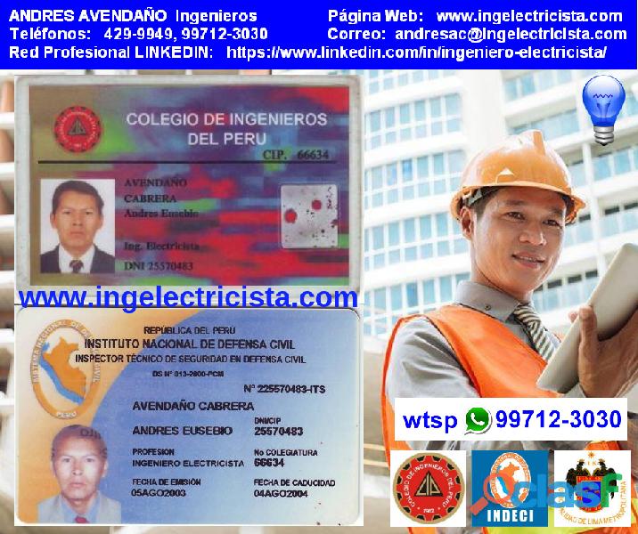 Ingeniero electricista colegiado ing. electrico ex inspector itse, consultor, proyectista 997123030