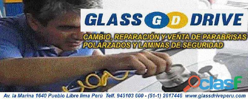 Cambio de parabrisas lima perú polarizados laminas de seguridad glassdrive venta