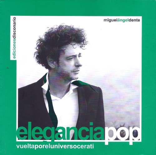Libro Elegancia Pop. Por El Universo Cerati - Soda Stereo