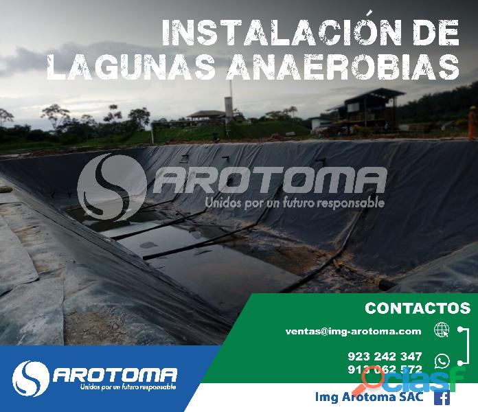 INSTALACIÓN DE LAGUNAS ANAEROBIAS / IMG AROTOMA