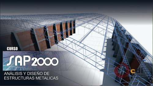 Curso virtual diseño de estructuras de acero sap 2000
