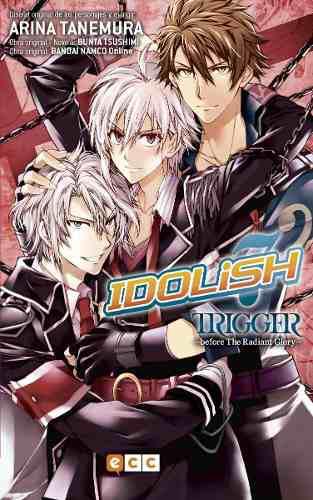 Manga idolish7 trigger before the radiant glory tomo 01 -ecc