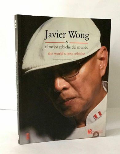 Javier Wong El Mejor Cebiche Del Mundo