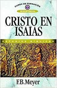 Cristo En Isaias (spanish Edition)