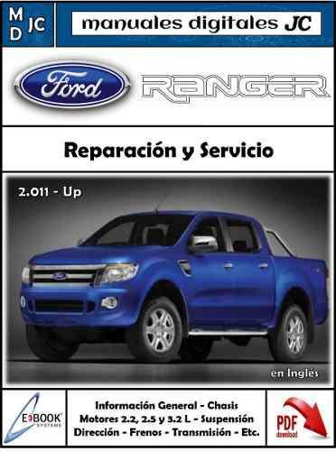 Ford ranger 2.011 - up manual de taller