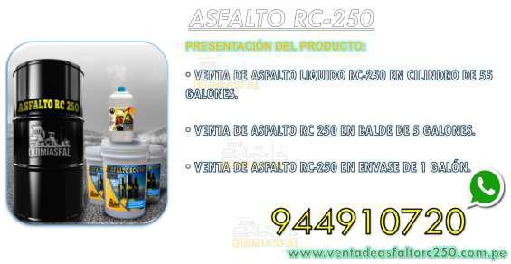 Venta de asfalto rc 250 en stock cel 944910720 en arequipa