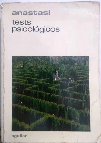 Tests psicológicos, anne anastasi - tercera edición, 1978