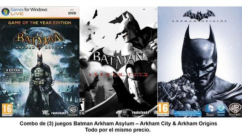 Saga batman arkham asylum & arkham city & arkham origins pc