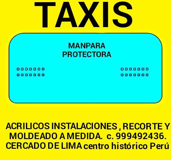 Taxis manpara protectora acrilica a la medida lima cercado