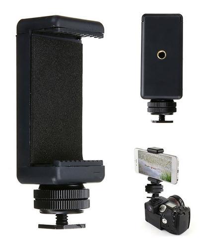 Adapatdor De Montaje Para Telefono+soporte Para Camara Dsrl