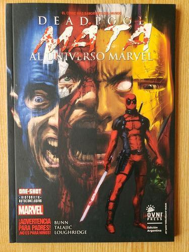 Deadpool Mata El Universo Marvel (ovni Press)