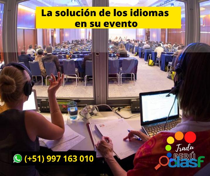 Servicios de traducción _ interpretación simultánea lima_ cusco _piura _cel 997163010
