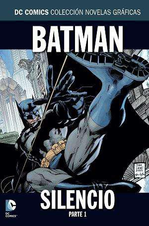 Batman silencio, parte 1, novelas gráficas dc comics