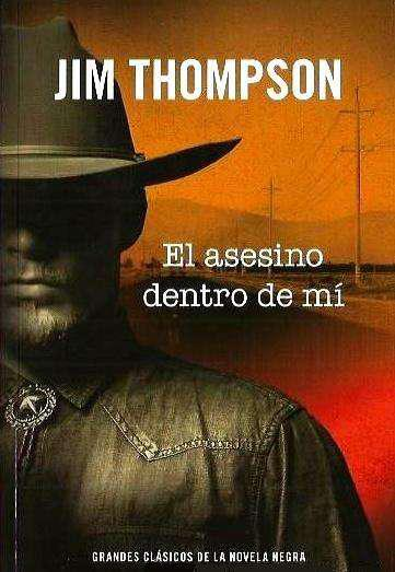 El asesino dentro de mí, jim thompson, novela negra