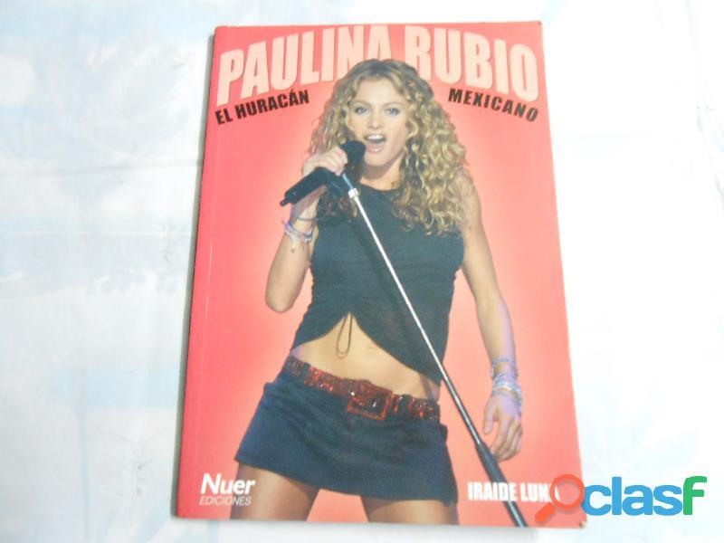 Paulina rubio el huracán mexicano biografia con fotos de coleccion 2001