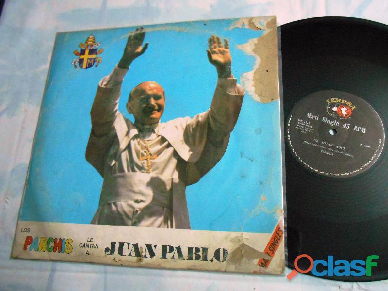 lp los parchis le cantan a juan pablo maxisingle edición Perú