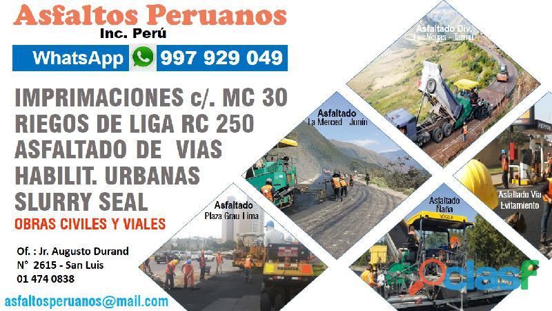 Servicio colocación carpeta asfáltica en caliente, riegos de liga Perú 2021