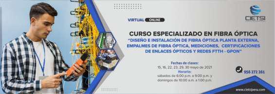 Curso especializado en fibra óptica 2021 (3era edición) en